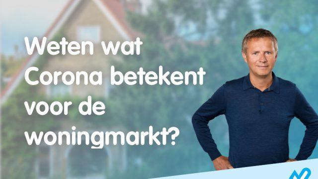 Coronavirus: Wat zijn na deze week onze bevindingen op de woningmarkt?